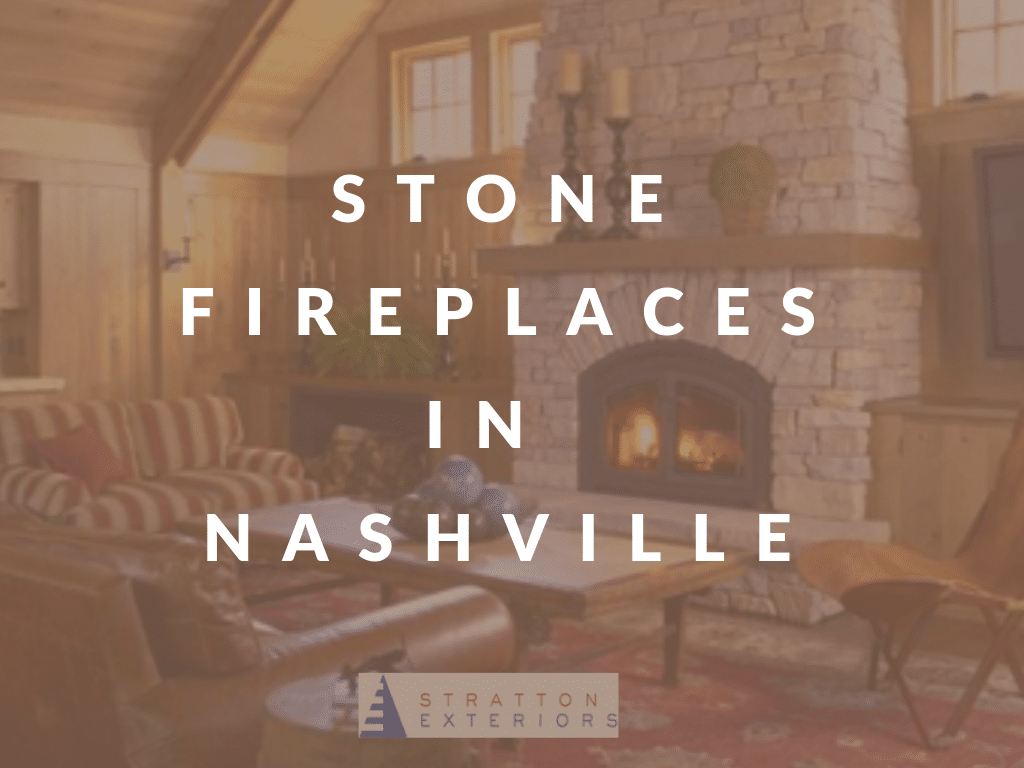 Stone Fireplaces in Nashville: The Perfect Fall Home Project